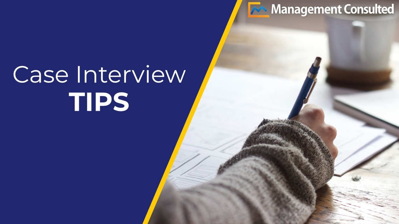 Consulting Interview Preparation - Management Consulted
