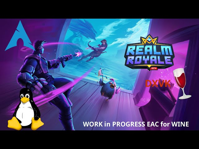 Realm Royale - DXVK/wine-EAC | Linux Gameplay