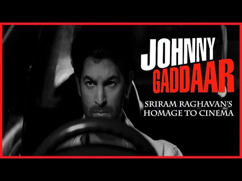 Johnny Gaddaar | Sriram Raghavan's Homage to Cinema Mp3