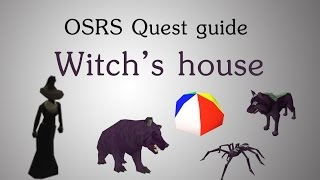 [OSRS] Witch's house quest guide