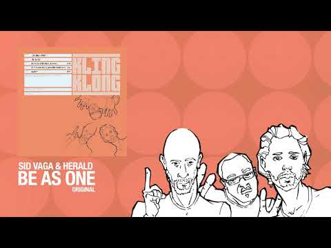Sid Vaga & Herald ft. Roy Davis Jr. - Be As One (Original)