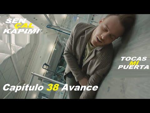 Tráiler del Episodio 38 de Tocas mi puerta Avance
