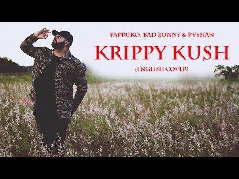 Farruko, Bad Bunny, Rvssian - Krippy Kush (John Luis) English Cover
