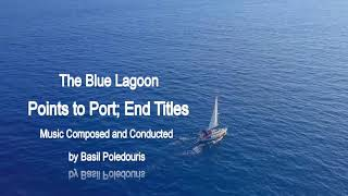 ❤♫ The Blue Lagoon - Points to Port; End Title (1980) 電影【藍色珊瑚礁】配樂 (尾聲)