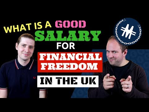 What Is A Good Salary For Financial Freedom In The UK