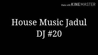 House Music Jadul DJ #20