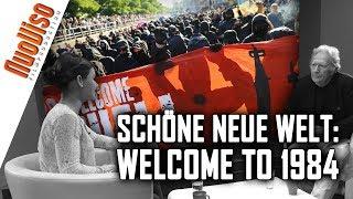 Schöne neue Welt: Welcome to 1984 - Nuoviso Talk mit Dirk C. Fleck
