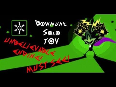 Bowmunk Solo TOV FINALE