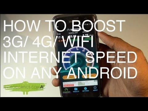 How To Boost Your 3G/4G/Wifi Internet Speed On All Android Devices No Root