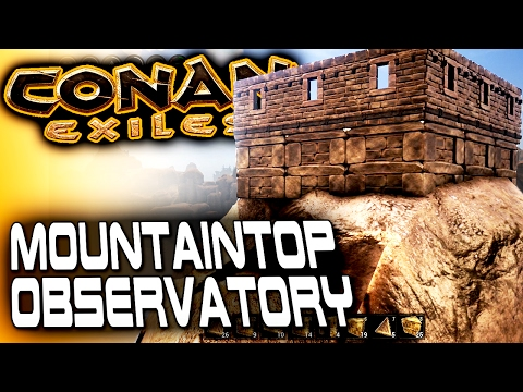 MOUNTAINTOP OBSERVATORY (Almost) - Conan Exiles Base Building - Summoning YOG Avatar by Accident