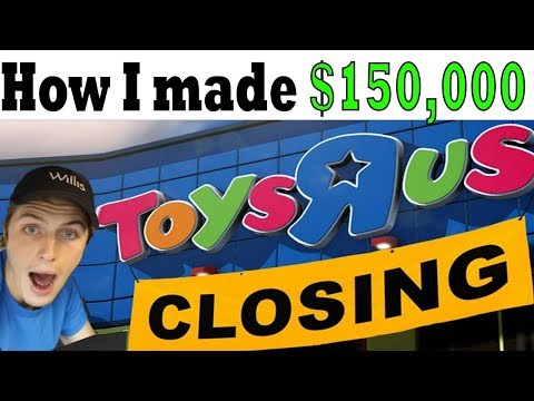 🔥TOYS R US is Going OUT OF BUSINESS | How I made $150,000 La