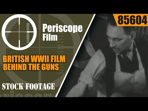 BRITISH WWII WEAPON, AMMUNITION, TANK, WARSHIP & AIRPLANE PRODUCTION FILM 85604