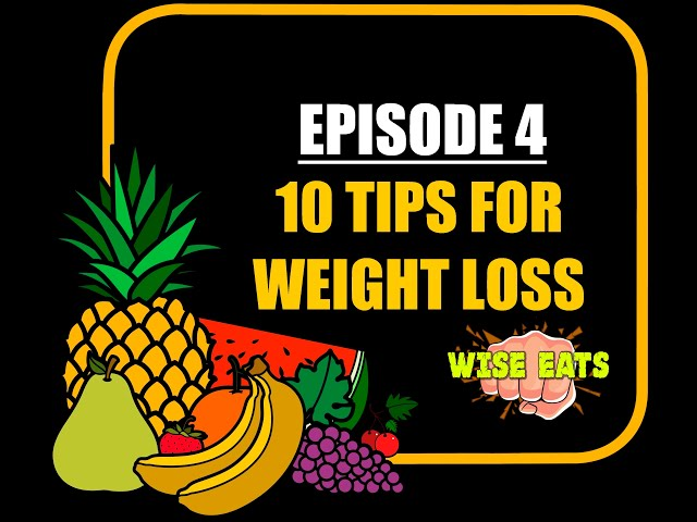 Wise Eats Podcast Episode #4: 10 Tips for Weight Loss and Health Improvement