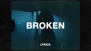 Rnla & yaeow - Broken (Lyrics)