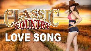 Best Country Love Songs Of All Time - Romantic Country Songs 2020 - Country Music Playlist