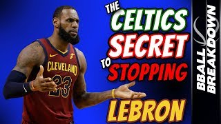 The Celtics SECRET To Stopping LEBRON James