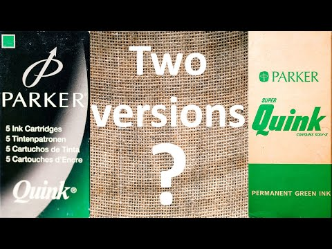 2 Versions Of Parker Quink Green?