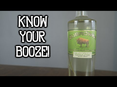 KNOW YOUR BOOZE - ŻUBRÓWKA BISON GRASS VODKA