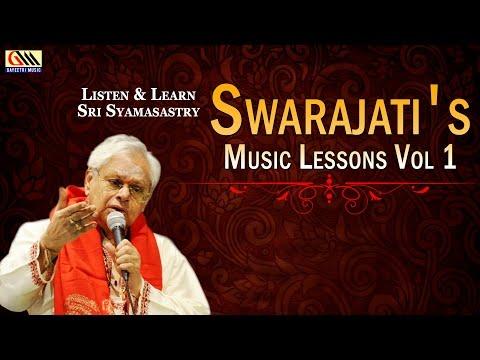 Swarajati's Music Lessons Vol 1 || Dr.Nookala Chinna Satyanarayana