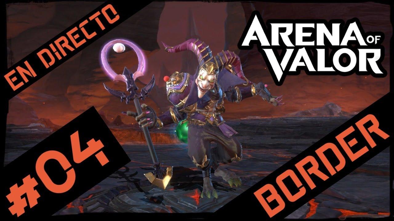 Border - Arena of Valor MOBA #04 - en DIRECTO jugando con SUBS