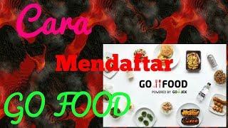 Cara mendaftar GO FOOD via online