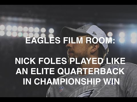 Eagles Film Room: Nick Foles played like an elite quarterback against Vikings