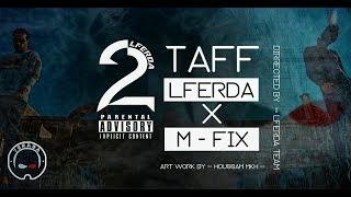 Смотреть клип Lferda X M-Fix - 2Taf
