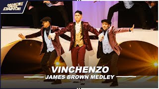 VINCHENZO. // JAMES BROWN MEDLEY // SHOW 6 // DDD //