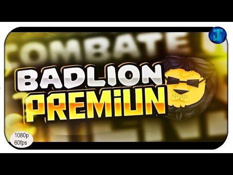 EL PRIMER VIDEO DE BADLION PREMIUM(BETA)