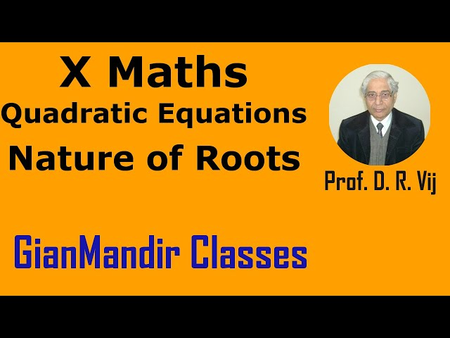 X Maths | Quadratic Equations | Nature of Roots by Preeti Ma'am