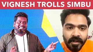 RJ Vignesh takes a dig at 'ANDAVALA PAAL' Controversy by SIMBU   DEV