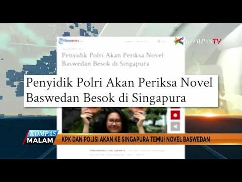 KPK dan Polisi Akan ke Singapura Temui Novel Baswedan