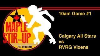 HCRG Maple Stir Up G1 Calgary All Stars vs RVRG Vixens - Roller Derby