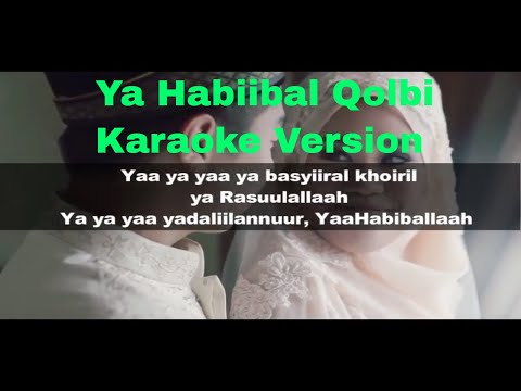 Ya Habibal Qolbi Karaoke No Vocal - Thai Weeding Clip