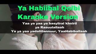 Ya Habibal Qolbi Karaoke No Vocal - Thai Weeding Clip