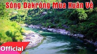 Sông ĐakRong Mùa Xuân Về - Trọng Tấn [Karaoke MV HD]