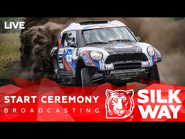 LIVE! Start Ceremony of the Silk Way Rally 2021