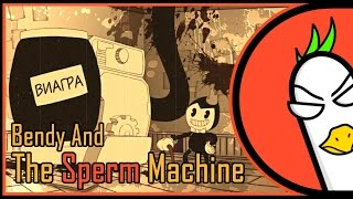 Bendy And The Ink Machine Song — The Sperm Machine RUS (Гоблинская версия)