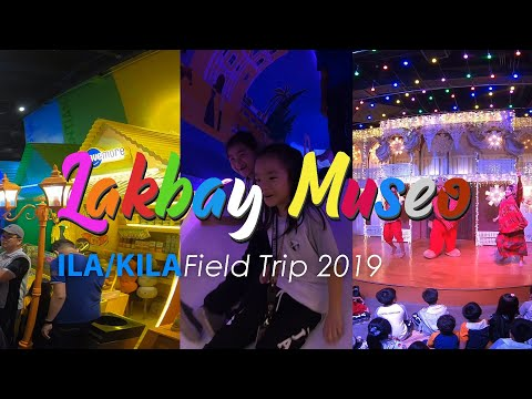 Kids International Learning Academy, International Learning Academy 2019 Field Trip: Lakbay Museo