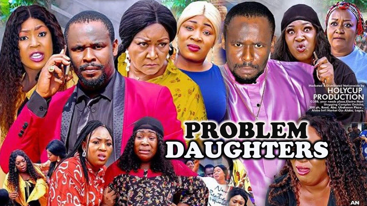 Download PROBLEM DAUGHTERS Complete Part 1&2-[Full Movie]ZUBBY MICHAEL EBELE OKARO LATEST NIGERIAN MOVIE 202