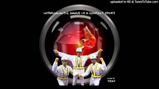 Intergalactic Dance is a Contact Sport (Daft Punk x Beastie Boys)