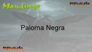 Paloma Negra _Grupo Mandingo