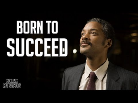 Born To Succeed - Motivational & Inspirational Video 2015