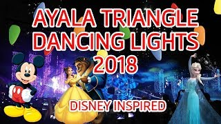 Ayala Triangle Festival of Lights 2018 Full Medley | Mapapa-Sing Along ka sa Tugtugin