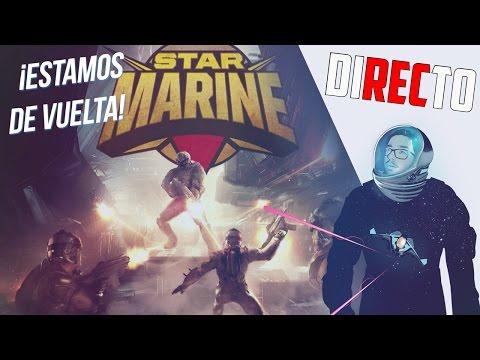 Star Citizen en Español - ¡Estamos de vuelta con Star Marine! | CommanderEsp