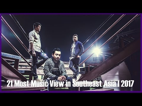 21 Most Music View in Southeast Asia | 2017【V-pop,Thaipop】