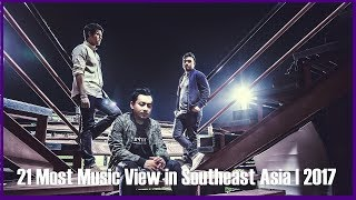 Video 21 Most Music View in Southeast Asia | 2017【V-pop,Thaipop】 download MP3, 3GP, MP4, WEBM, AVI, FLV April 2018