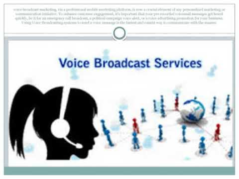 Voice Broadcasting for Business VoIP