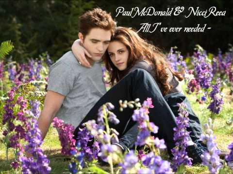 11. Paul McDonald & Nikki Reed - All I've ever needed (Breaking Dawn 2 Soundtrack)