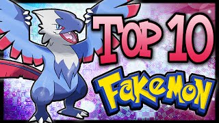 Top 10 Fakémon/Fan-Made Pokémon! [Ep.5]
